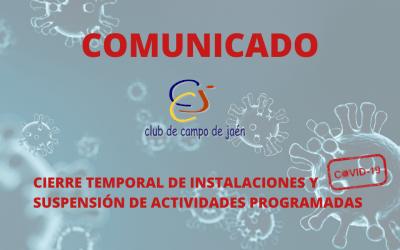 Cierre temporal de instalaciones y suspensión de actividades programadas del Club de Campo de Jaén