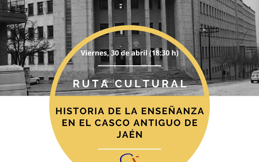 Ruta cultural: Historia de la enseñanza en el Casco Antiguo de Jaén
