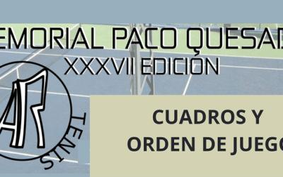 Cuadros y orden de juego «XXXVII Edición Memorial Paco Quesada de Tenis»