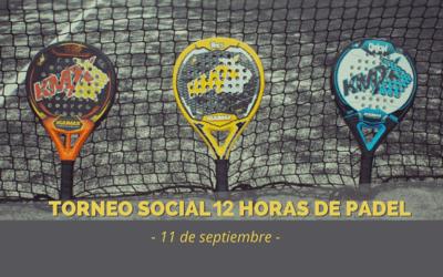 Torneo Social 12 Horas de Pádel
