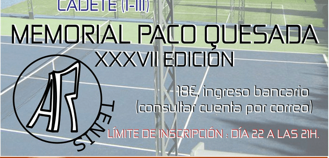 XXXVIII Memorial Paco Quesada de Tenis
